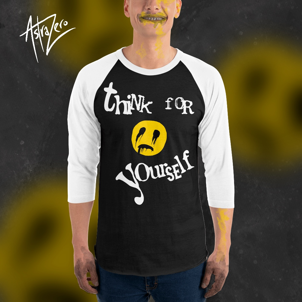 """Featured image for """"Think for Yourself - 3/4 sleeve raglan shirt"""""""