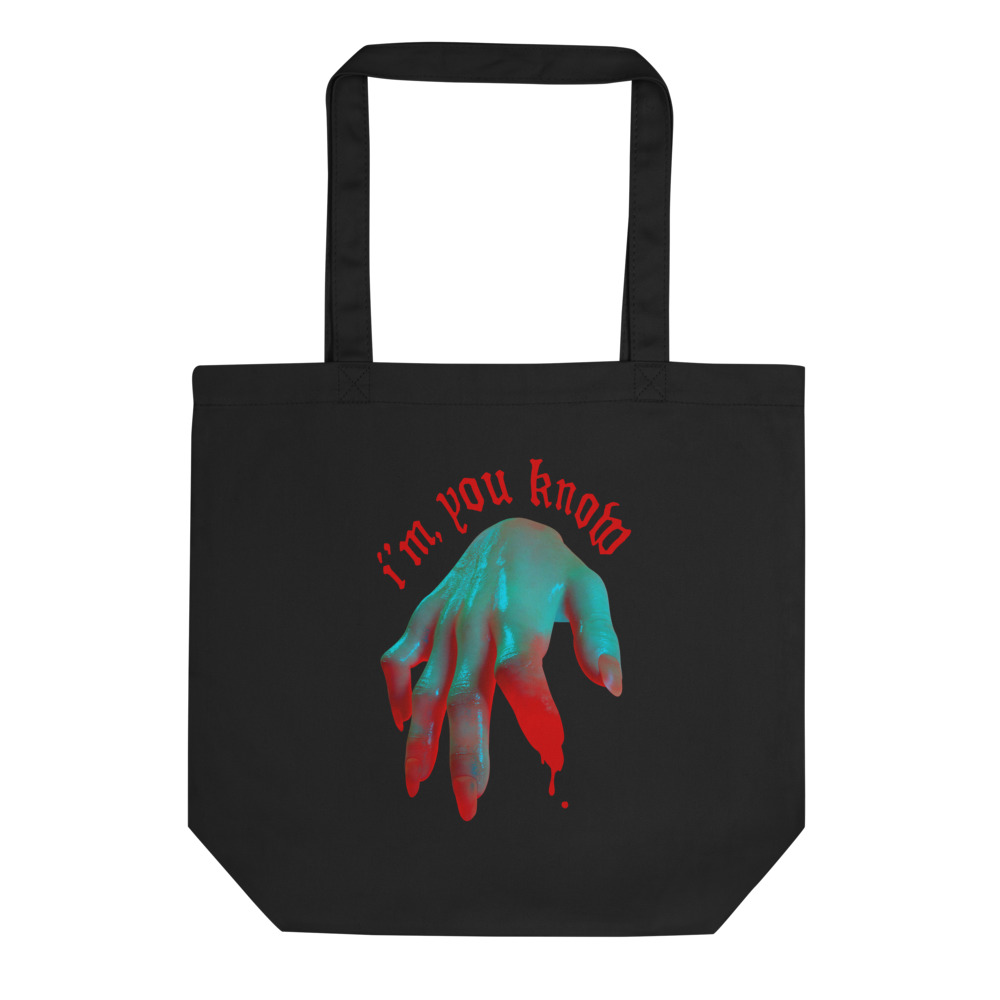 """Featured image for """"I'm, You Know. - Eco Tote Bag"""""""
