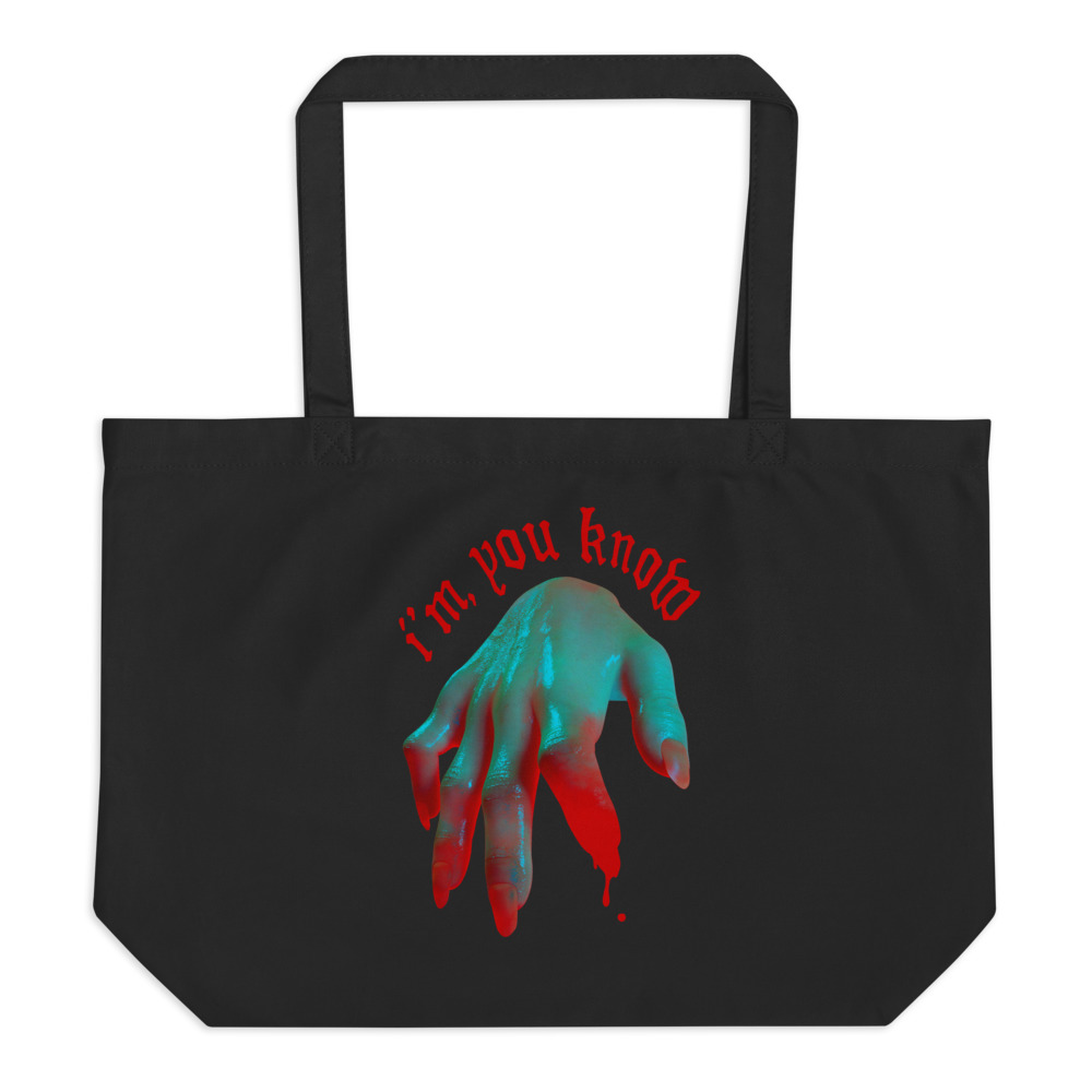 """Featured image for """"I'm, You Know. - Large organic tote bag"""""""